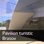 Pavilion turistic Brasov
